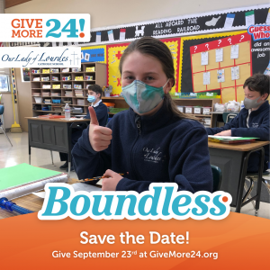 Give More 24! at Our Lady of Lourdes School